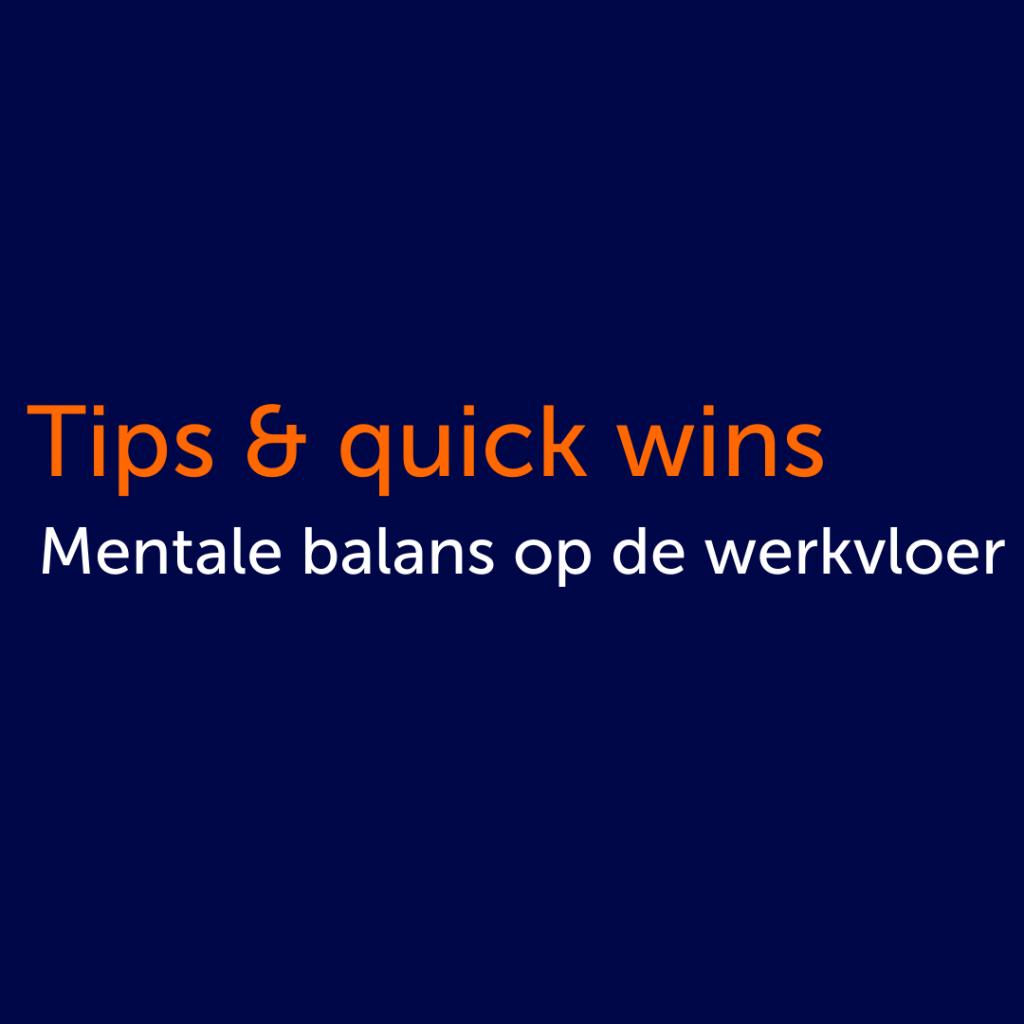 Tips & quick wins mentale balans